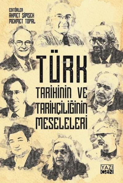 Türk Tarihinin ve Tarihçiliğinin Meseleleri