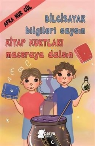 Bilgisayar Bilgileri Saysın Kitap Kurtları Maceraya Dalsın