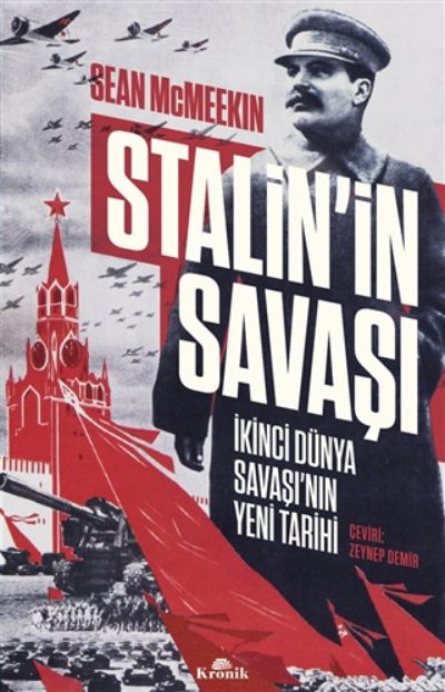 Stalin'in Savaşı;İkinci Dünya Savaşı'nın Yeni Tarihi