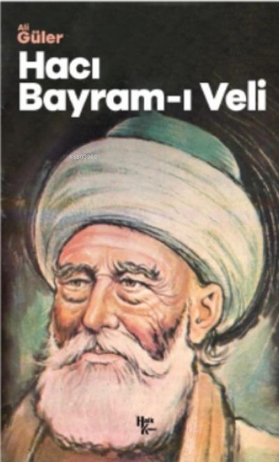 Hacı Bayram - I Veli