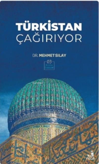 Türkistan Çağırıyor;Bütün Eserleri
