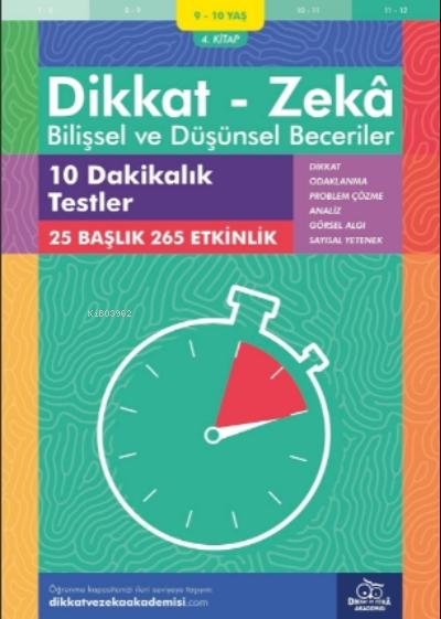 10 Dakikalık Testler ( 9 - 10 Yaş 4.Kitap, 265 Etkinlik );Dikkat - Zekâ - Bilişsel ve Düşünsel Beceriler