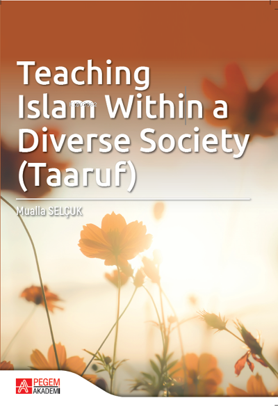 Teaching Islam Within a Diverse Society (Taaruf)