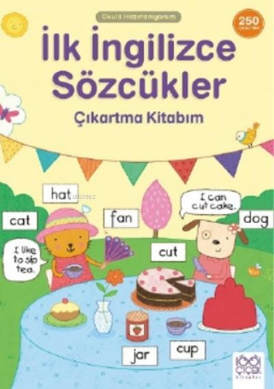 İlk İngilizce Sözcükler Çıkartma Kitabım- 250 Çıkartma