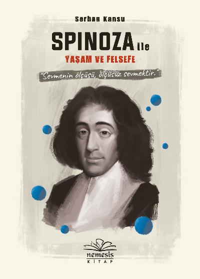 Spinoza ile Yaşam ve Felsefe
