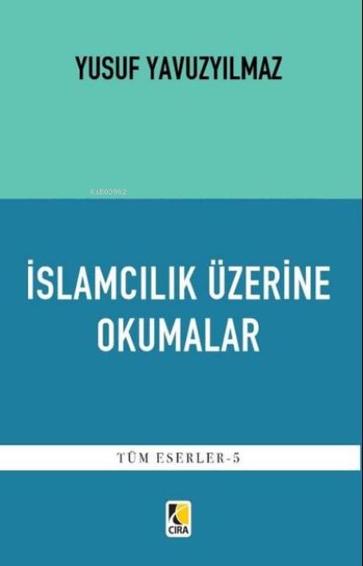 İslamcılık Üzerine Okumalar