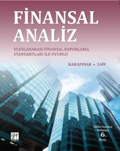 Finansal Analiz Uluslararası Finansal Raporlama Standartları ile Uyumlu