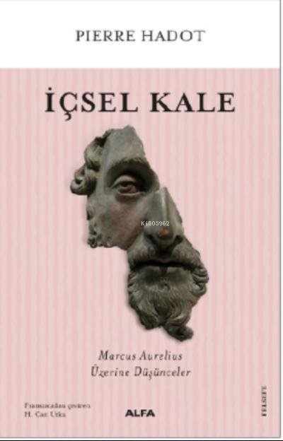 İçsel Kale;Marcus Aurelius Üzerine Düşünceler