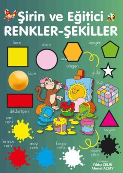 Şirin ve Eğitici Renkler - Şekiller