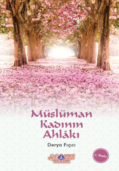 Müslüman Kadının Ahlakı (İki Renk)