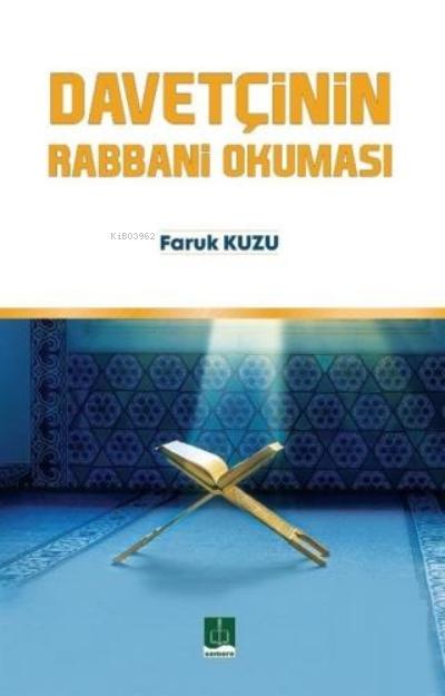 Davetçinin Rabbani Okuması