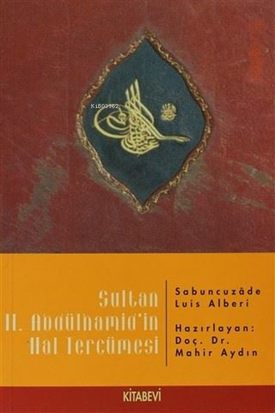 Sultan 2. Abdülhamid'in Hal Tercümesi
