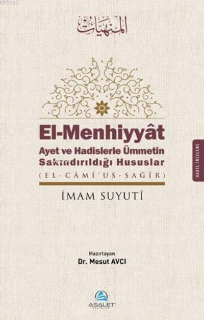El - Menhiyyat Ayet ve Hadislerle Ümmetin Sakındırıldığı Hususlar