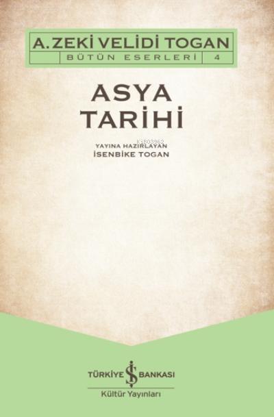 Asya Tarihi;Bütün Eserleri 4
