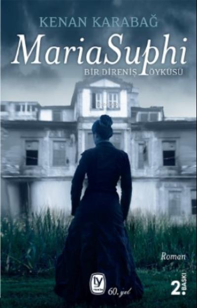 Maria Suphi;Bir Direniş Öyküsü