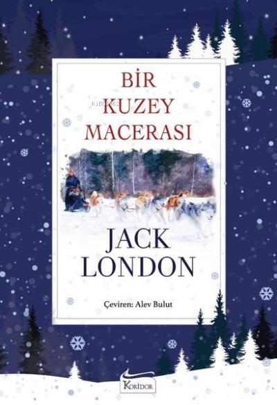 Bir Kuzey Macerası - Bez Ciltli