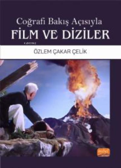 Coğrafi Bakış Açısıyla Film ve Diziler