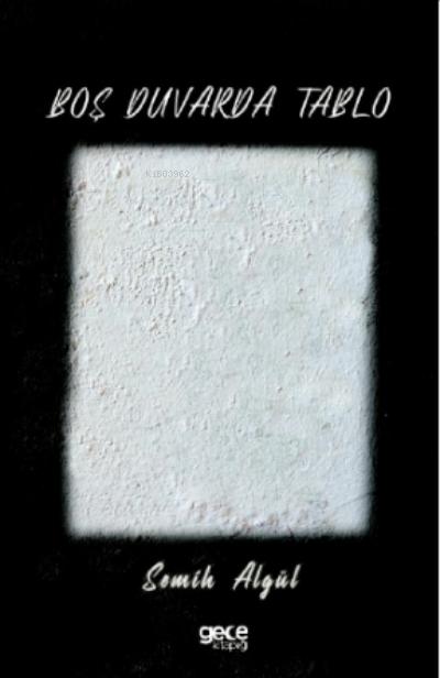 Boş Duvarda Tablo
