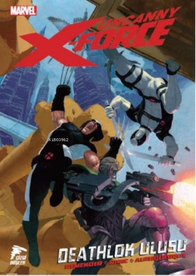Uncanny X-Force Cilt 2;Deathlok Ulusu