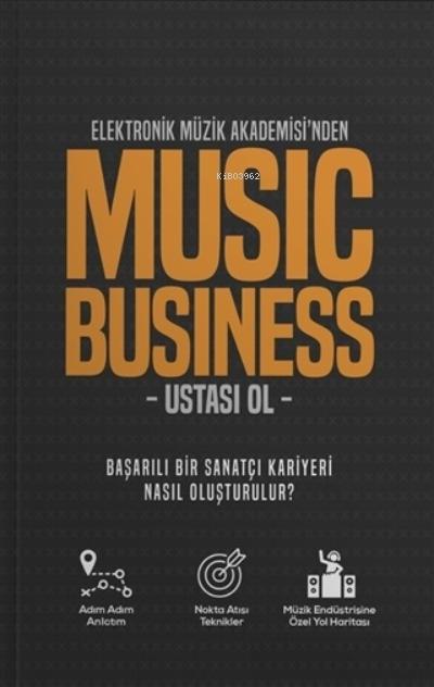 Elektronik Müzik Akademisi'nden Music Business Ustası Ol;Başarılı Bir Sanatçı Kariyeri Nasıl Oluşturulur ?