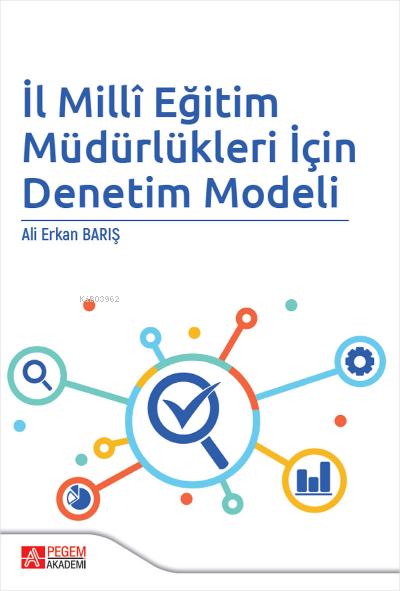 İl Milli Eğitim Müdürlükleri İçin Denetim Modeli