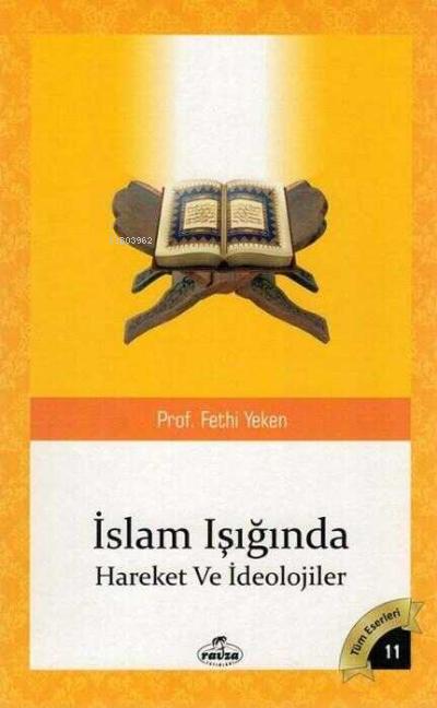 İslam Isiginda Hareketler ve İdeolojiler