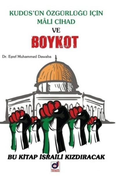 Kudüs'ün Özgürlüğü İçin Mali Cihad ve Boykot;Bu Kitap İsraili Kızdıracak