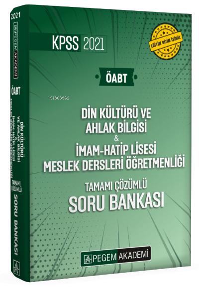2021 KPSS ÖABT Din Kültürü ve Ahlak Bilgisi - İmam - Hatip Lisesi Meslek Dersleri Öğretmenliği Tamamı Çözümlü Soru Bankası