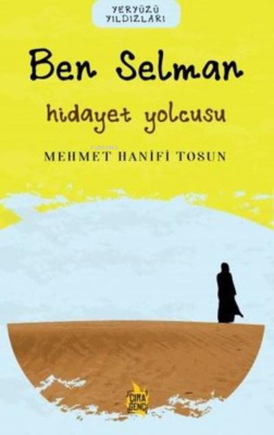 Ben Selman - Hidayet Yolcusu