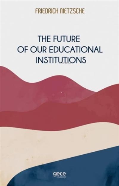 Eğitim Kurumlarımızın Geleceği
