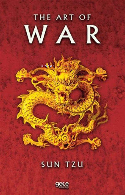 The Art of War;The Oldest Military Treatise in The World