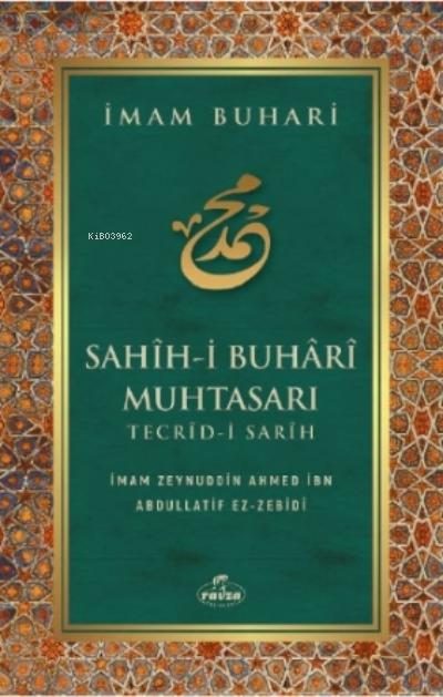 Sahih - i Buhari Muhtasarı Tecrid-i Sarih ( Karton Kapak )
