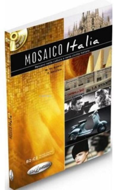 Mosaico Italia +CD ( İtalyanca İleri Seviye )