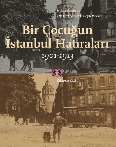 Bir Çocuğun İstanbul Hatıraları 1901-1913