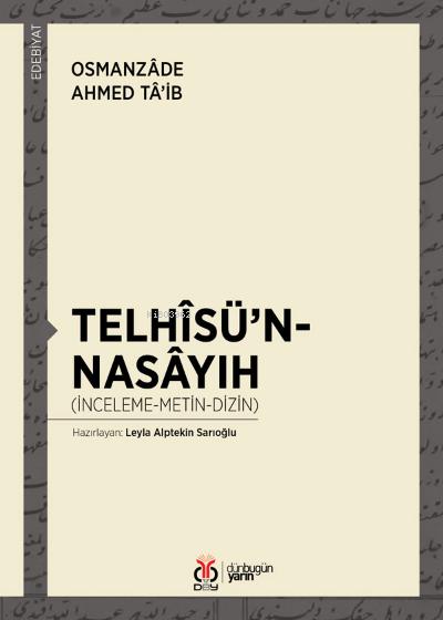 Telhîsü'n-Nasâyıh;(İnceleme-Metin-Dizin)