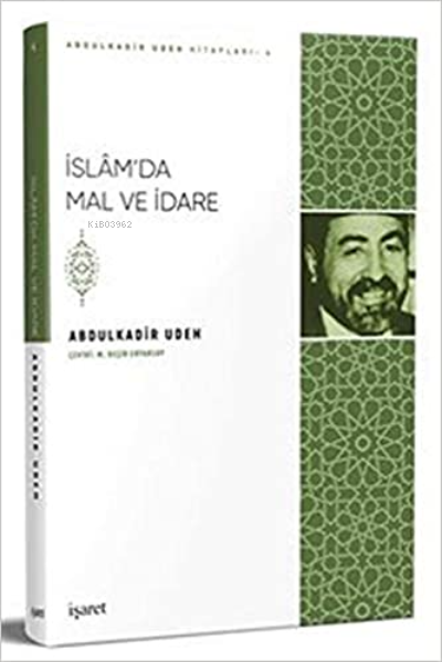 İslam'da Mal ve İdare