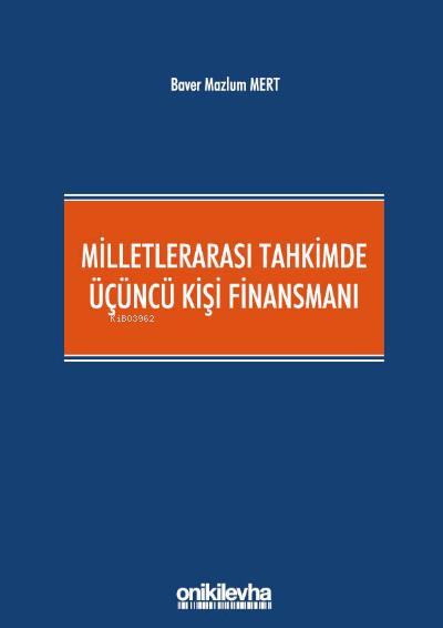 Milletlerarası Tahkimde Üçüncü Kişi Finansmanı