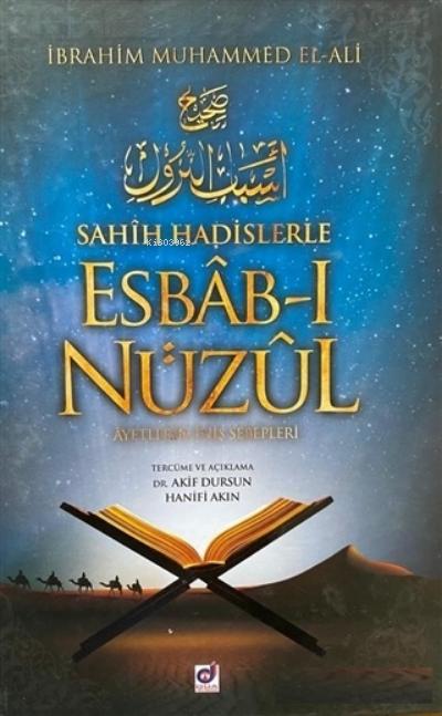 Sahih Hadislerle Esbab-ı Nüzul;Ayetlerin İniş Sebepleri