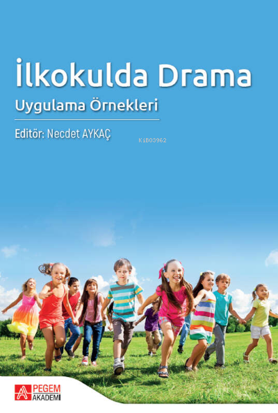 İlkokulda Drama Uygulama Örnekleri