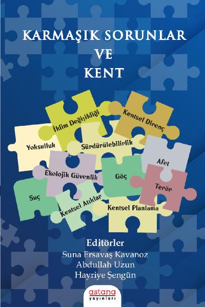 Karmaşık Sorunlar ve Kent