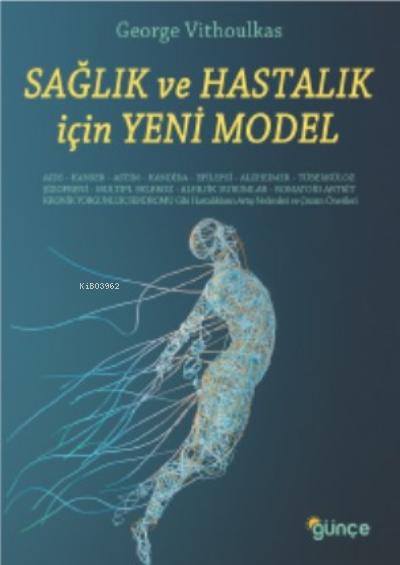 Sağlık ve Hastalık İçin Yeni Model