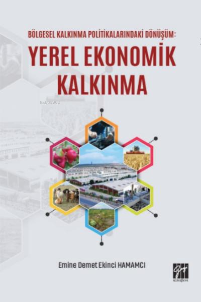 Bölgesel Kalkınma Politikalarındaki Dönüşüm Yerel Ekonomik Kalkınma
