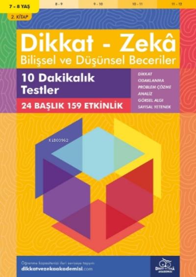 10 Dakikalık Testler ( 7 - 8 Yaş 2.Kitap, 159 Etkinlik );Dikkat - Zekâ & Bilişsel ve Düşünsel Beceriler