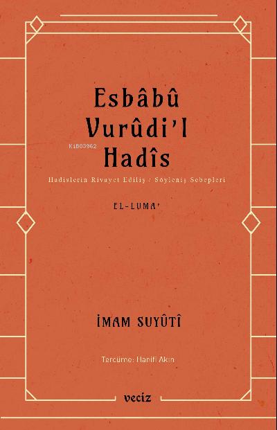 Esbabu Vurudil Hadis / Hadislerin Rivayet Ediliş Sebepleri