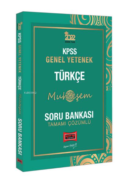 2022 KPSS Genel Yetenek Muhteşem Türkçe Tamamı Çözümlü Soru Bankası