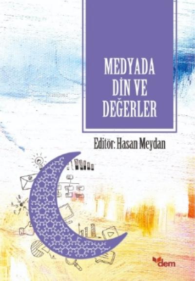 Medyada Din ve Değerler