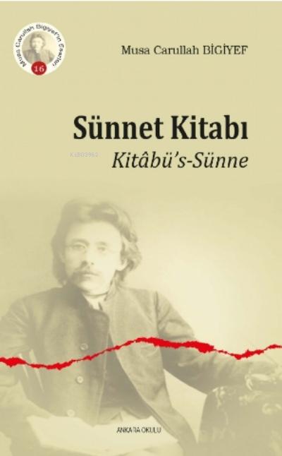 Sünnet Kitabı;Kitâbü's-Sünne