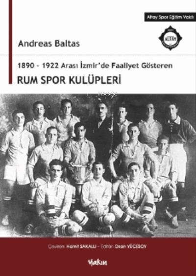 1890-1922 Arası İzmir'de Faaliyet Gösteren Rum Spor Kulüpleri