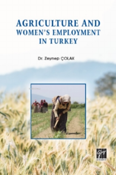 Agriculture And Women's Employment In Turkey