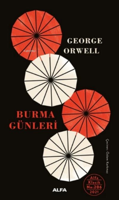 Burma Günleri ( Ciltli )